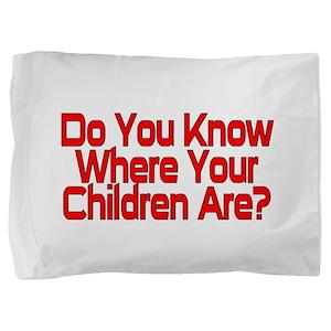 Do You Know Pillow Sham