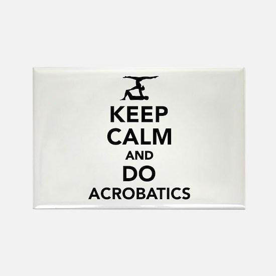 Keep calm and do Acrobatics Rectangle Magnet