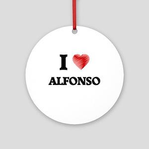 I love Alfonso Round Ornament