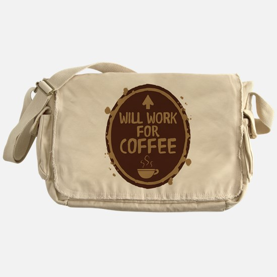 Will Work for Coffee Messenger Bag