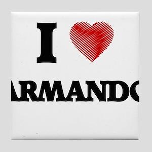 I love Armando Tile Coaster