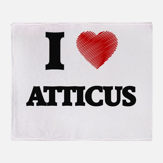 I love Atticus Throw Blanket