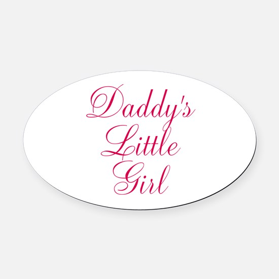 Daddys Little Girl in Pink Oval Car Magnet