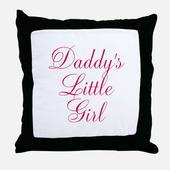Daddys Little Girl in Pink Throw Pillow