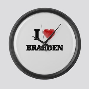 I love Braeden Large Wall Clock