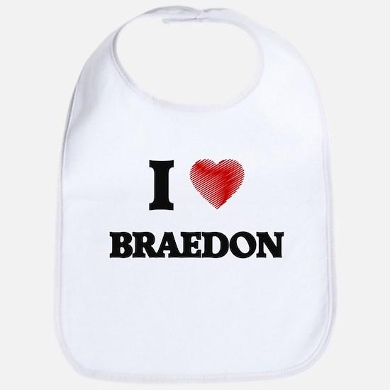 I love Braedon Bib