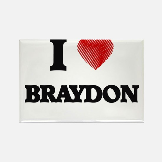 I love Braydon Magnets