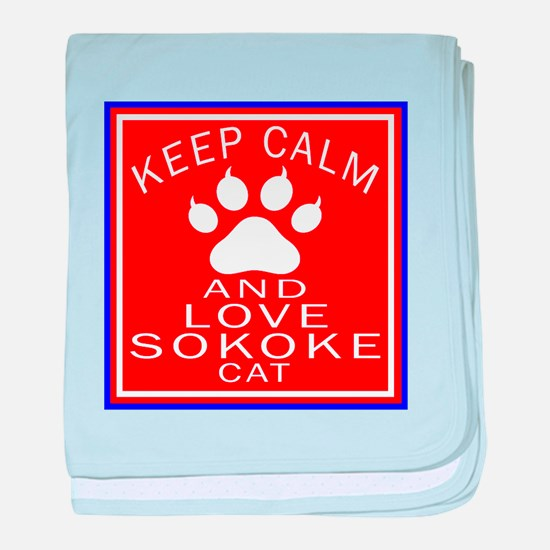 Keep Calm And Sokoke Cat baby blanket