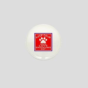 Keep Calm And skookums Cat Mini Button