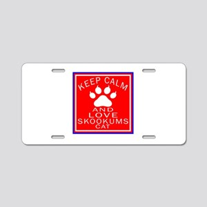 Keep Calm And skookums Cat Aluminum License Plate