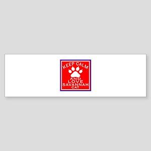 Keep Calm And Savannah Cat Sticker (Bumper)