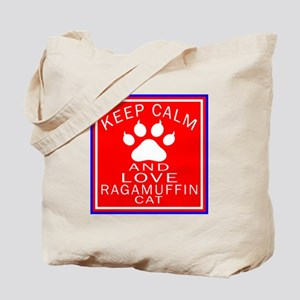 Keep Calm And Ragamuffin Cat Tote Bag