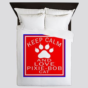Keep Calm And Pixie-Bob Cat Queen Duvet