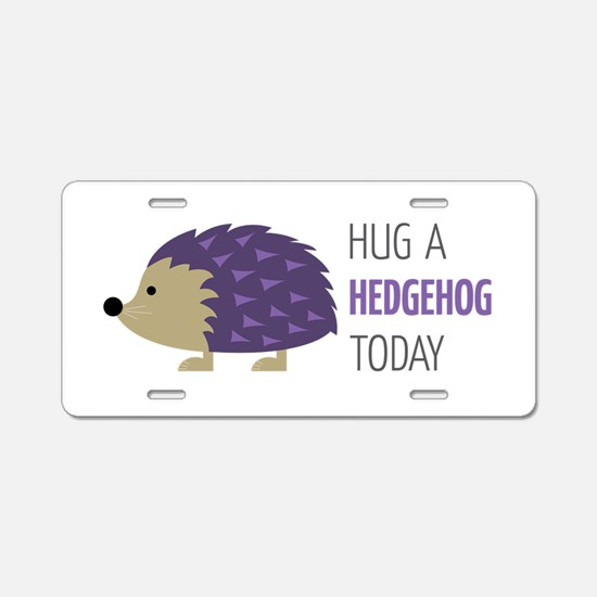 Hug A Hedgehog Aluminum License Plate