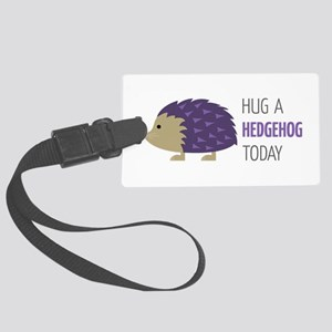 Hug A Hedgehog Luggage Tag
