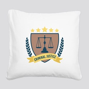 Criminal Justice Square Canvas Pillow
