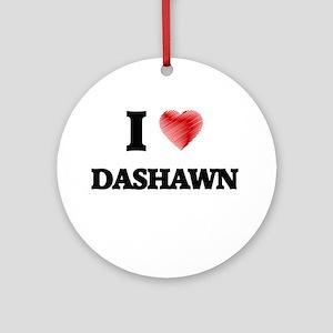 I love Dashawn Round Ornament