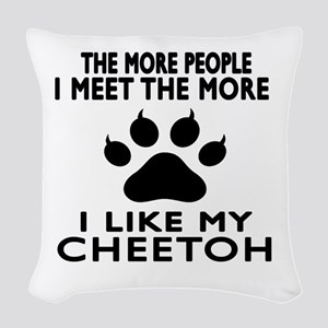 I Like My Cheetoh Cat Woven Throw Pillow