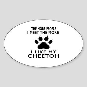 I Like My Cheetoh Cat Sticker (Oval)