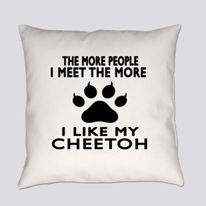 I Like My Cheetoh Cat Everyday Pillow