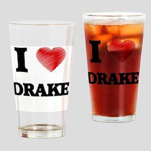 I love Drake Drinking Glass
