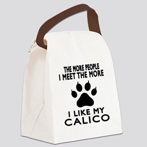 I Like My Calico Cat Canvas Lunch Bag