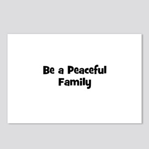 Be a Peaceful Family Postcards (Package of 8)