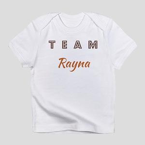TEAM RAYNA Infant T-Shirt