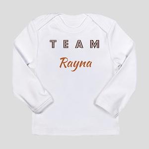 TEAM RAYNA Long Sleeve Infant T-Shirt