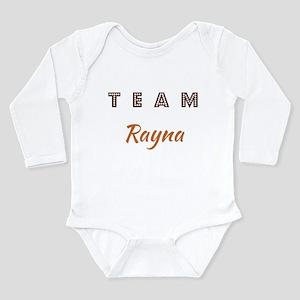 TEAM RAYNA Long Sleeve Infant Bodysuit
