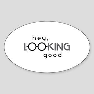Hey Good Looking Sticker