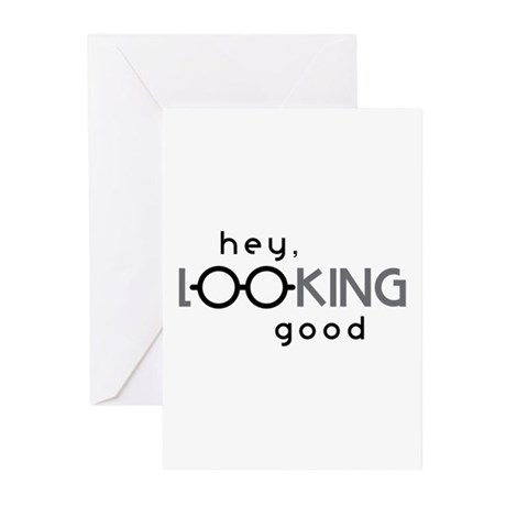 Hey Good Looking Greeting Cards