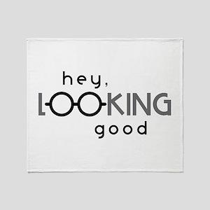 Hey Good Looking Throw Blanket
