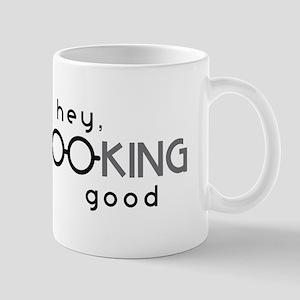 Hey Good Looking Mugs