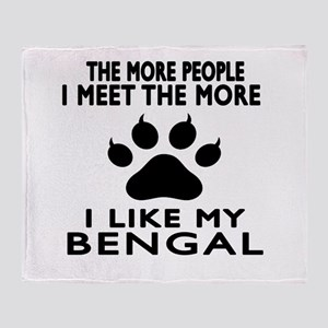 I Like My Bengal Cat Throw Blanket