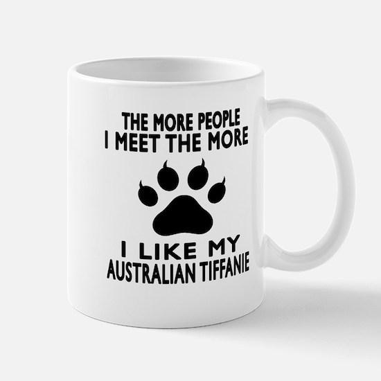 I Like My Australian Tiffanie Cat Mug