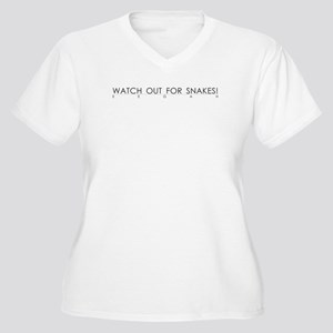 Watch Out For Snakes Women's Plus Size V-Neck T-Sh