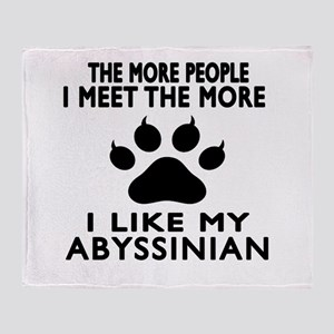 I Like My Abyssinian Cat Throw Blanket