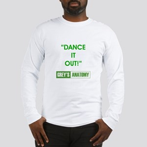 DANCE IT OUT! Long Sleeve T-Shirt