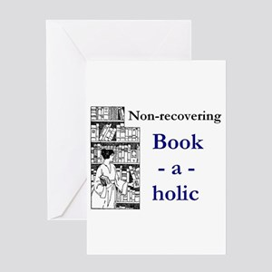Non-recovering Book-a-holic Greeting Cards