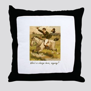 Equestrian Trainer - Who's in charge Throw Pillow