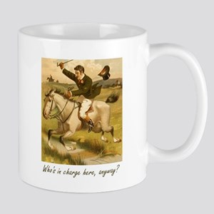 Equestrian Trainer - Who's in charge here, an Mugs