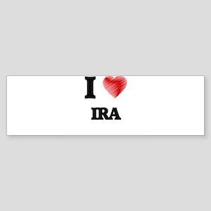 I love Ira Bumper Sticker