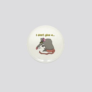 I don't give a rat's... Mini Button