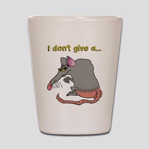 I don't give a rat's... Shot Glass