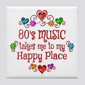 80s Music Happy Place Tile Coaster