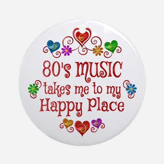 80s Music Happy Place Round Ornament