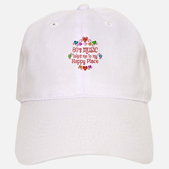 80s Music Happy Place Baseball Baseball Cap