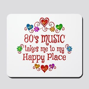 80s Music Happy Place Mousepad