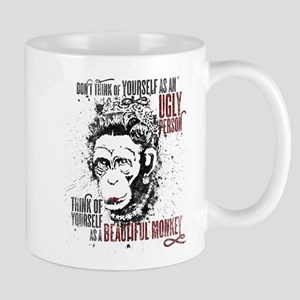 You are a Beautiful Monkey! Mugs